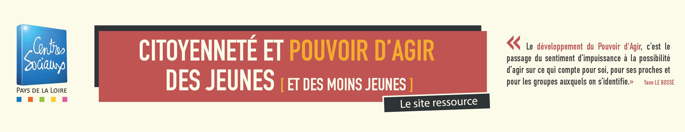 Développer le Pouvoir d'Agir et la Citoyenneté des jeunes (et des moins jeunes)