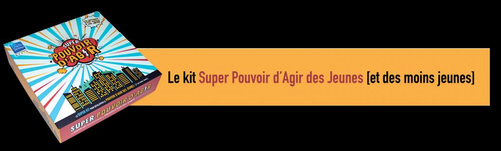 Kit Super Pouvoir d'Agir des jeunes